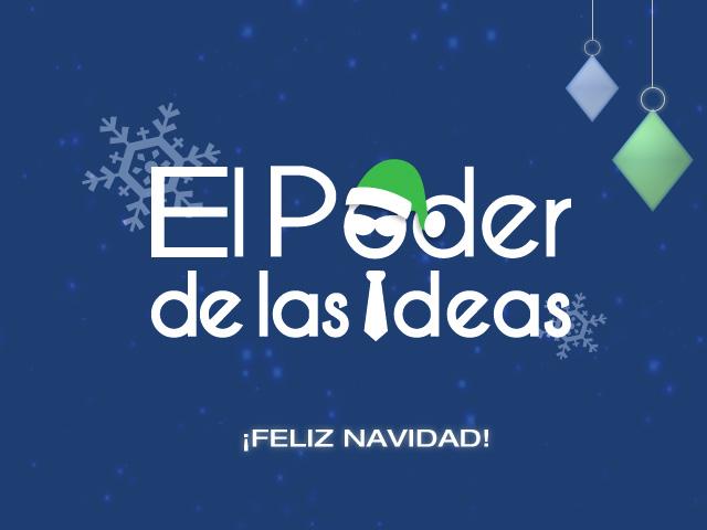 ¡Feliz navidad les desea El Poder de las Ideas!