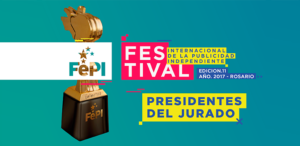 El Festival FePI Rosario 2017 anuncia Presidentes del Jurado.