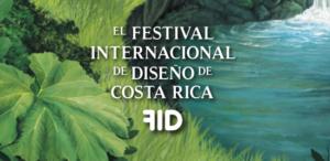 Regresa una nueva edición del Festival Internacional del Diseño Costa Rica FID 7